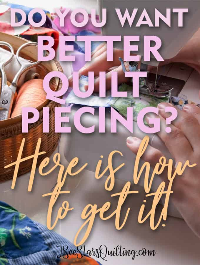Want better piecing? - You don't have to wait until you have years of experience behind you! You can totally be better today with these few tips!