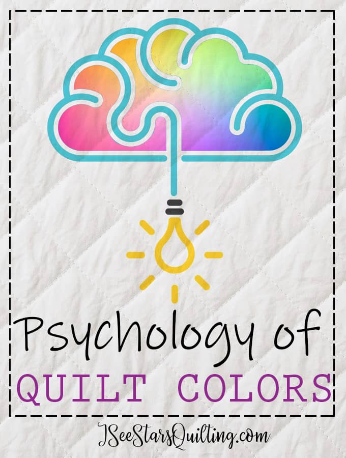 What do your quilt colors mean? Unlock the psychology of your quilt colors and discover the hidden messages you can include in every single one of your quilts!