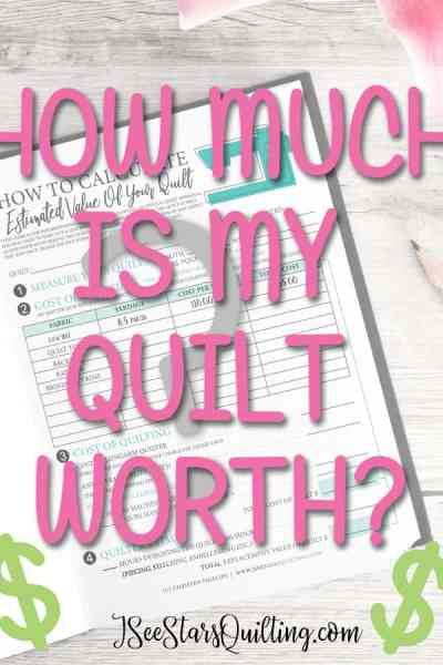 """FREE Download Worksheet to calculate just how much your quilt is worth so next time you get the question... """"How much would you charge for..."""" you'll know exactly what your time and resources are worth!"""