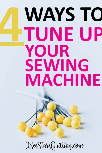 Image of pins with the post title: 4 ways to tune up your sewing machine