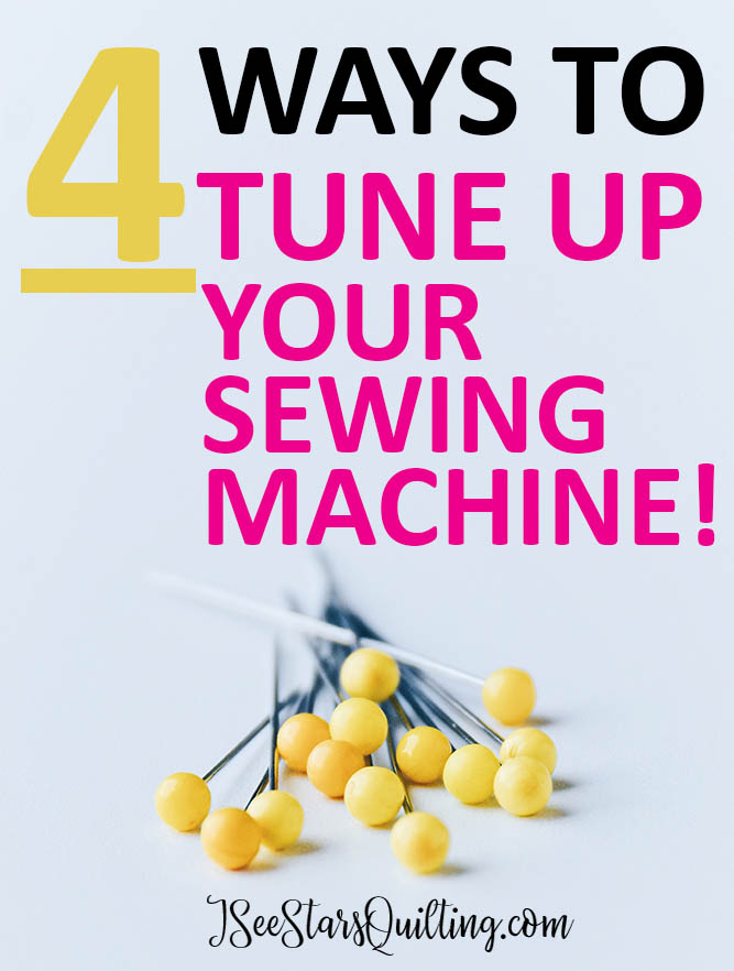 4 ways to tune up your sewing machine!