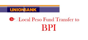 Unionbank EON Local Peso Fund Transfer to BPI