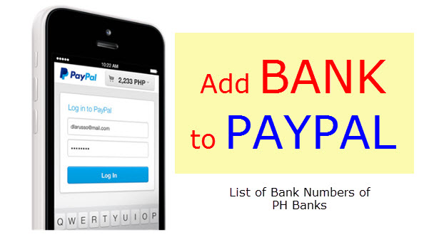 How to Add Bank Account in Paypal | Bank Numbers for Philippine Banks