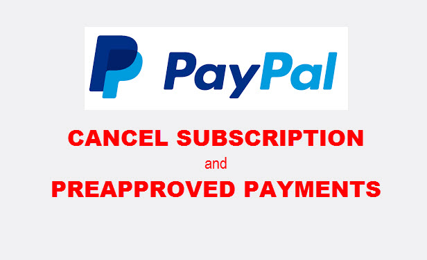 How to Cancel Subscription Payments in Paypal