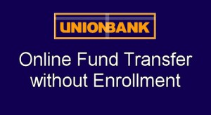 UnionBank Transfer Funds Without Enrollment via Online