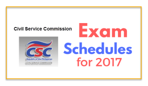 Civil Service Exam Schedules for 2017 for CSE-Pen and Paper Test