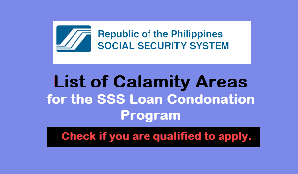 Calamity Areas Covered for SSS LOAN RESTRUCTURING PROGRAM 2016 – 2017