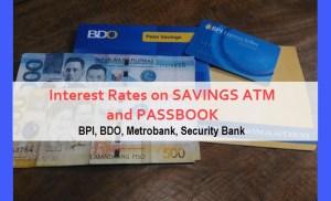 Interest rate passbook atm of BDO BPI Metrobank Security Bank