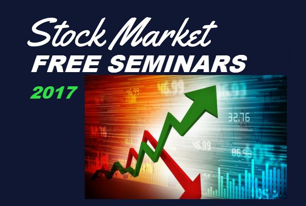 Stock Market Free Seminars 2017
