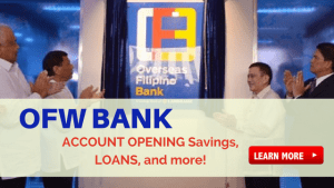 OFW BANK account opening requirements and how to apply for loan