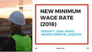 2018 New Minimum Wage Rate for Cebu, Bohol, Negros Oriental, and Siquijor
