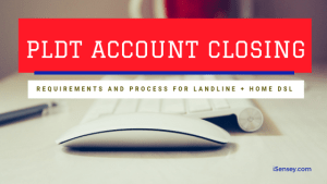pldt account closing