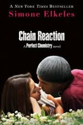 Chain Reaction, by Simone Elkeles