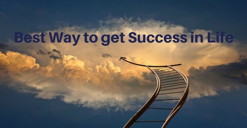 best way to get success in life