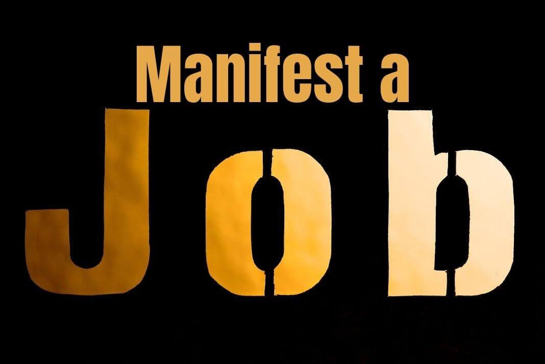 manifest a job
