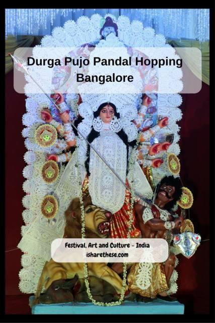 Durga Pujo Pandal Hopping Bangalore