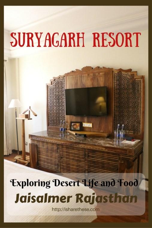 Exploring Desert Life and Food with Suryagarh Resort, Jaisalmer