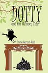 Review: DOTTY and the Chimney Thief: (A Magical Fantasy Adventure for 8-12 year olds)