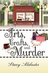 Review: Arts, Crafts and Murder: A Craft Circle Cozy Mystery