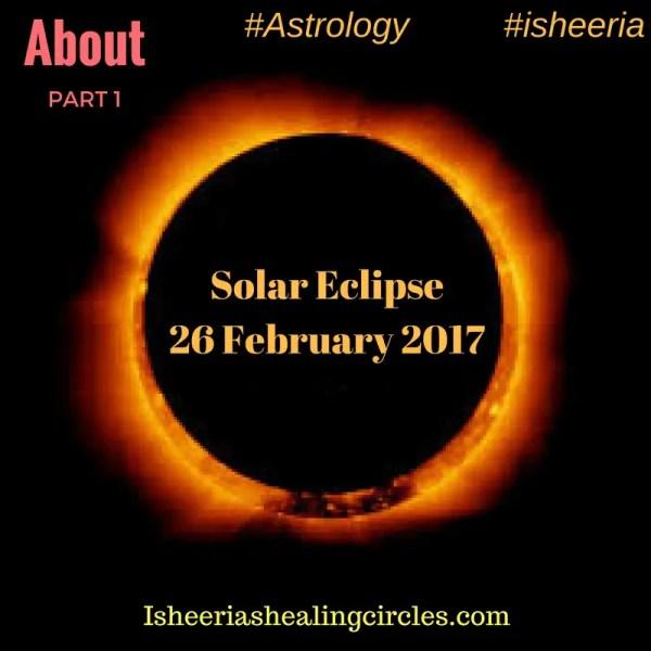 Solar Eclipse – 26 February 2017 – Part 1