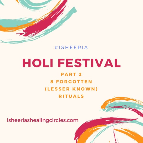 8 Forgotten (Lesser Known) Holi Rituals (2/4)