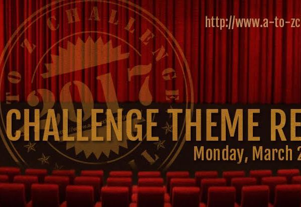 #AtoZChallenge – Theme Reveal (2017) – My FIRST #AtoZ