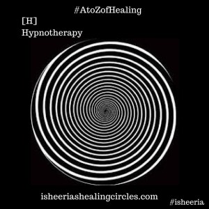 Hypnotherapy - #isheeria - AtoZofHelaing