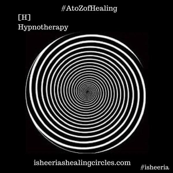 #AtoZofHealing – [H] Hypnotherapy – #AtoZChallenge