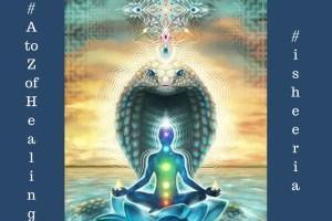 Kundalini awakening - isheeria - AtoZofHealing