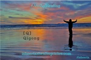 Qigong Isheeriashealingcircles.com #isheeria AtoZofHealing