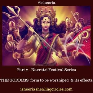 Navratri goddess to be worshiped isheeria
