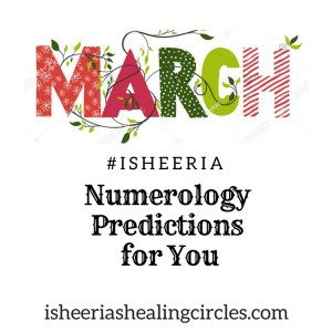 Isheeria Numerology Predictions march 2018
