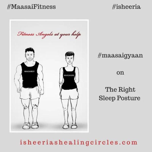 #maasaigyaan : Sleep Posture #maasaifitness