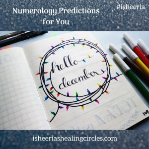 Numerology Predictions December 2018 #isheeria
