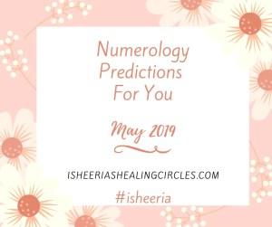 Numerology Predictions May Isheeria #isheeria
