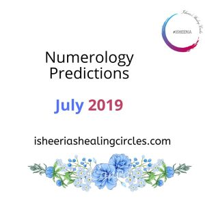 Numerology Predictins July Isheeria