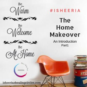 The Home Make over isheeria words matter