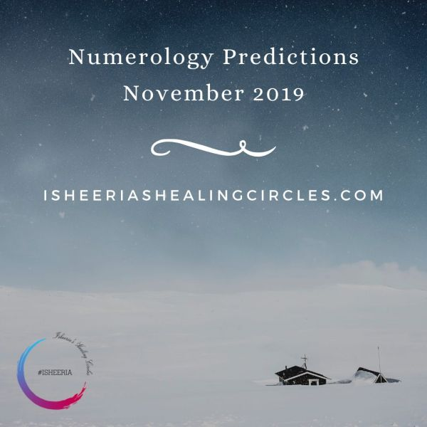 Numerology Predictions -November 2019 #isheeria