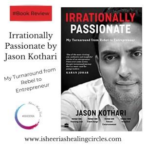 Irrationally-Passionate-Jason-Kothari #isheeria