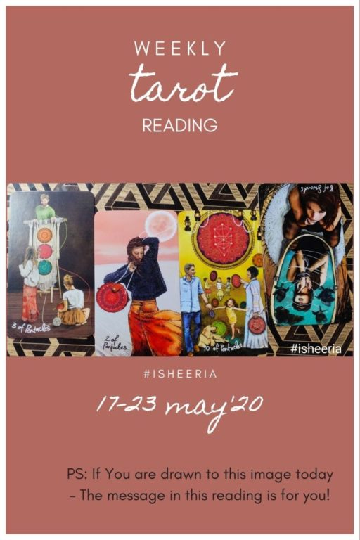 Weekly Tarot Reading on Isheeria for 17 - 23 May 2020