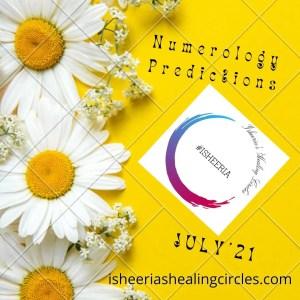 july 21 numerology predictions isheeria