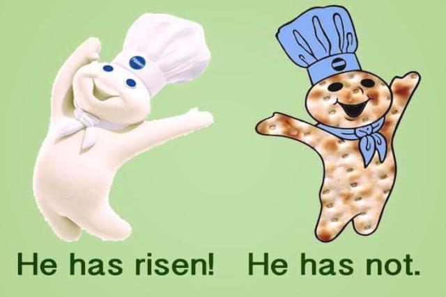 he has risen and matzo not