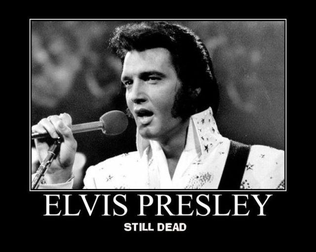 elvis still dead