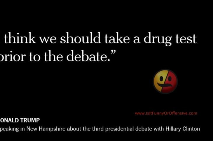 Donald Trump Calls for Drug Test Before Next Debate