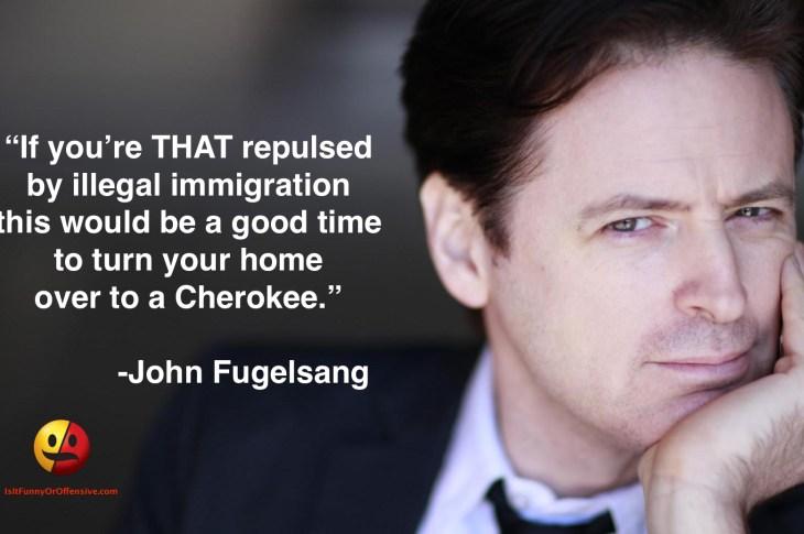 John Fugelsang on Illegal Immigration