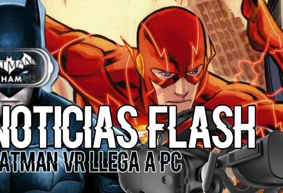 ¡BATMAN VR llega a PC! – Noticias Flash – Oculus, HTC VIVE, VR, PSVR, Batman – Español