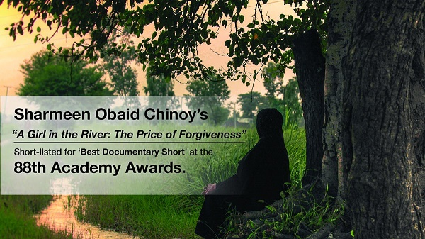 "Sharmeen Obaid-Chinoy's second Oscar nomination, ""A Girl in the River: The Price of Forgiveness"""