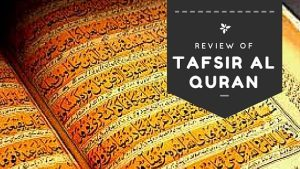 Tafsir al quran review