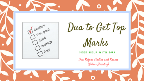 Dua for Studying and Tips to get good Marks in Exam - Islam Hashtag
