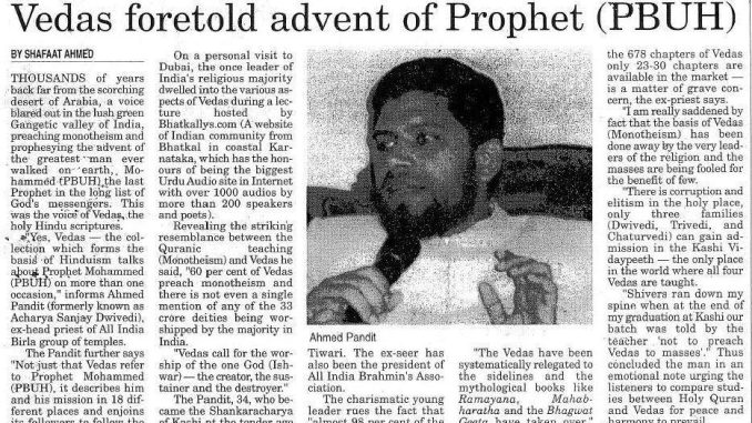 Ahmed Pandit-the Hindu head Priest who is inviting People to Islam